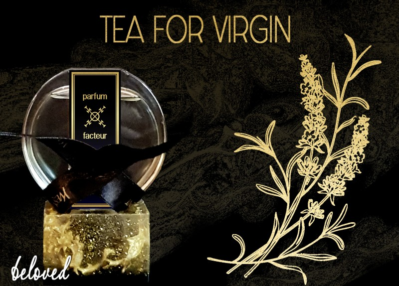 TEA FOR A VIRGIN
